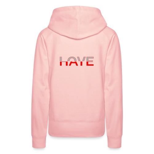 Love & Hate - Frauen Premium Hoodie