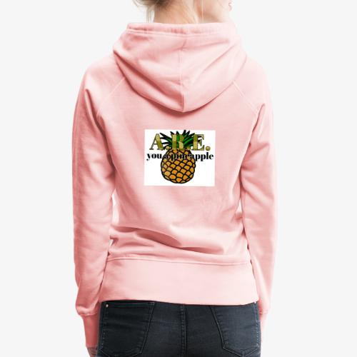 Are you a pineapple - Women's Premium Hoodie