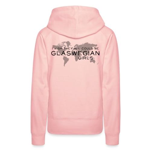 Glaswegian Girls - Women's Premium Hoodie