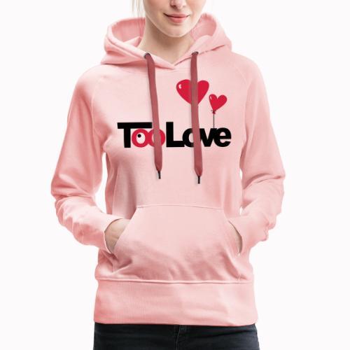 toolove22 - Felpa con cappuccio premium da donna