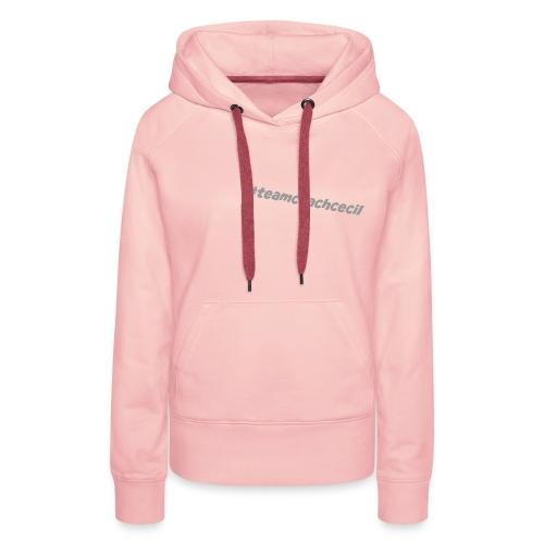 teamcoachcecil grau - Frauen Premium Hoodie