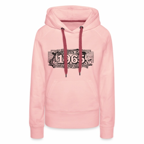 Born in 1965 Limited Edition - Women's Premium Hoodie