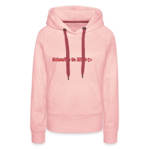 Subscribe to ZKILD - Women's Premium Hoodie