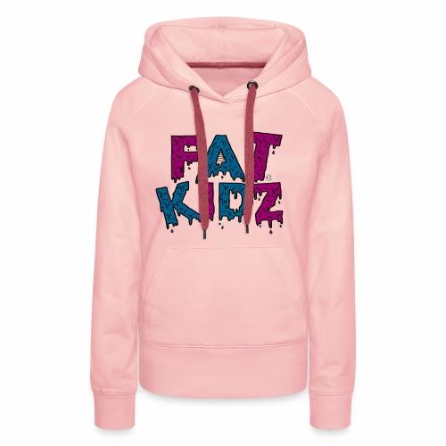 Fat Kidz - Premiumluvtröja dam