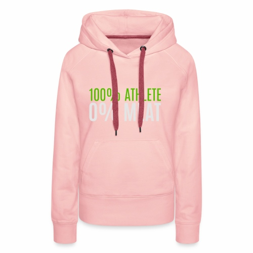 100% Athlete - Frauen Premium Hoodie