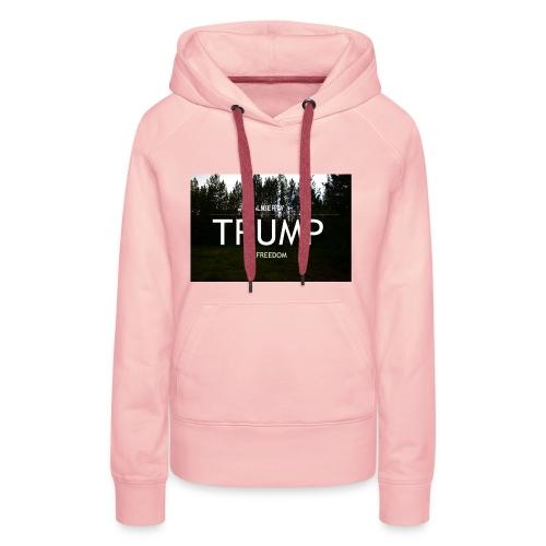 TRUMP, Freedom & Liberty - Women's Premium Hoodie