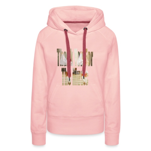 Thank You For The Music - Women's Premium Hoodie