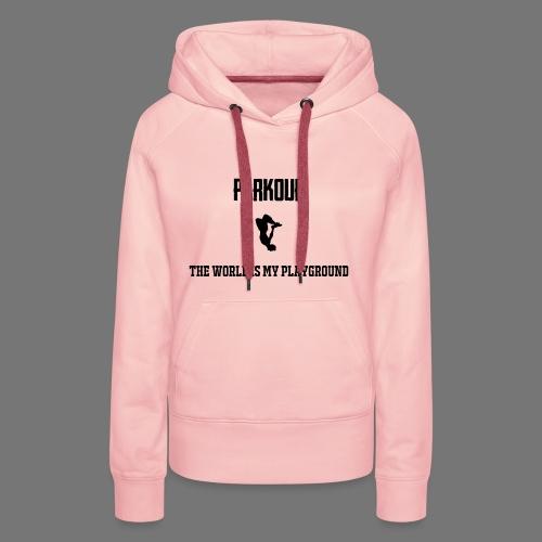 World is my playground - Vrouwen Premium hoodie