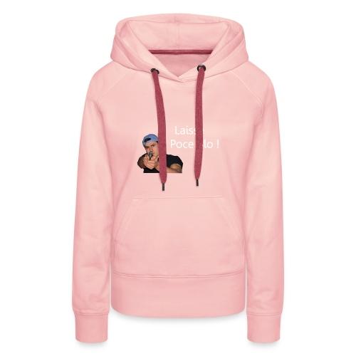 IBRA TV - LAISSE POCE BLO ! - Sweat-shirt à capuche Premium pour femmes