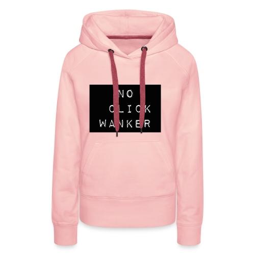 No Click Wanker - Women's Premium Hoodie