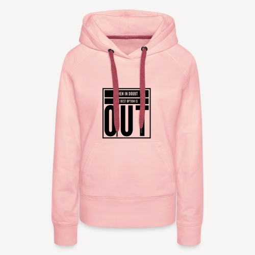Out - Women's Premium Hoodie