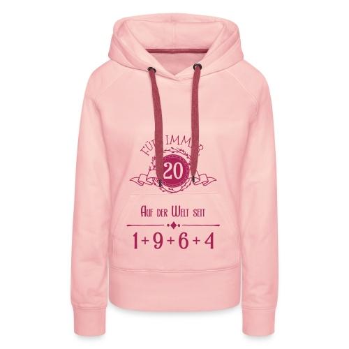 Für immer jung! Jahrgang 1+9+6+4 = 20 Jahre - Frauen Premium Hoodie