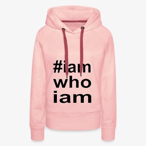 iamwhoiam - Frauen Premium Hoodie