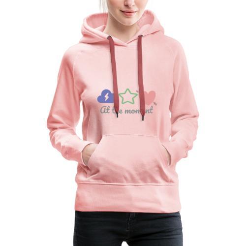 At the moment - Frauen Premium Hoodie