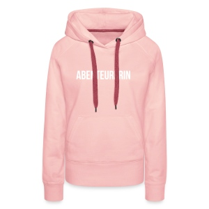 Abenteurerin - Frauen Premium Hoodie