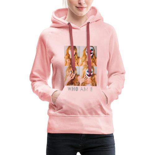 Who Am I! Tshirt - Women's Premium Hoodie