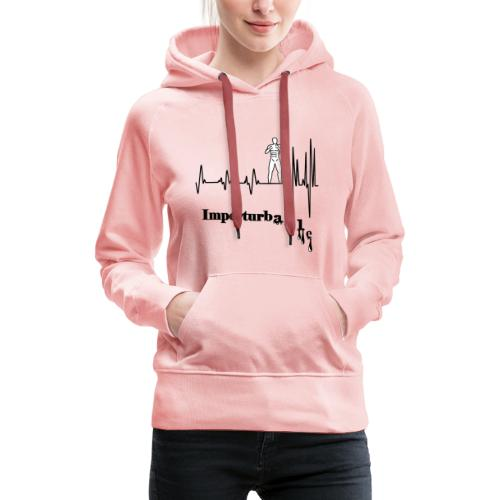 Imperturbable devant lui … - Sweat-shirt à capuche Premium pour femmes