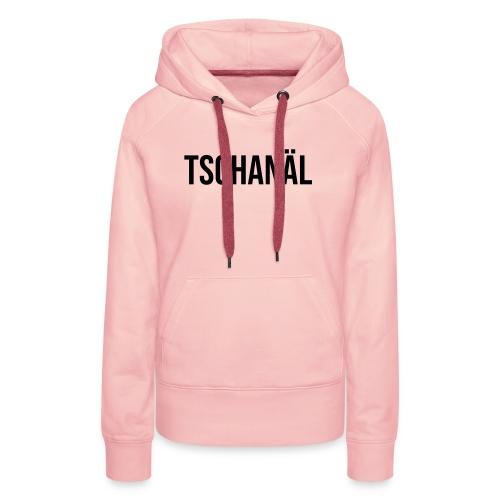 Tschanäl - Frauen Premium Hoodie