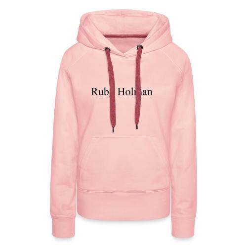 Ruby Holman - Sweat-shirt à capuche Premium pour femmes