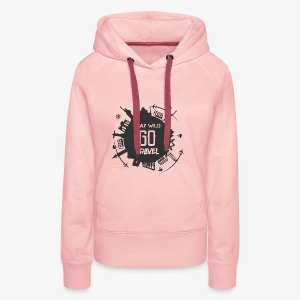 Stay Wild Go Travel - Vrouwen Premium hoodie