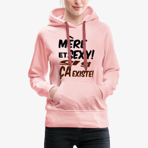 Maman et sexy sur t-shirts,sweats et tasses,mugs - Sweat-shirt à capuche Premium pour femmes