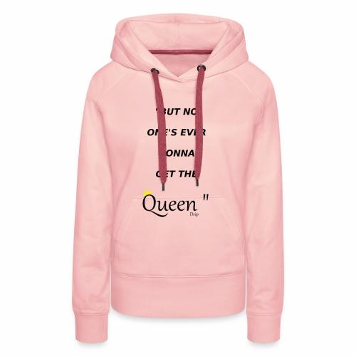 DRIP QUEEN EDITION - Women's Premium Hoodie
