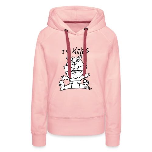 baby i love kitties - Vrouwen Premium hoodie
