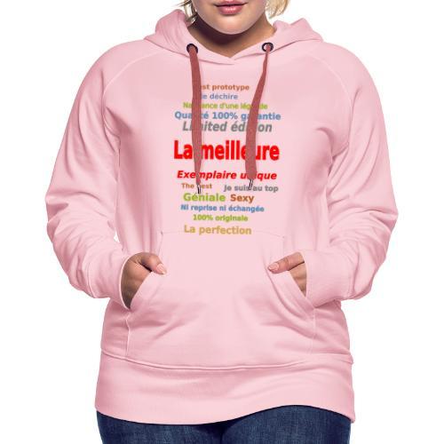 t shirt la meilleure sweat shirt coque et mugs - Sweat-shirt à capuche Premium pour femmes