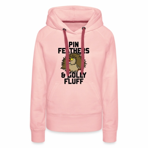 Archimedes - Pin feathers and golly fluff - Women's Premium Hoodie