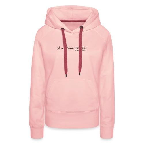 Social marketer - Sweat-shirt à capuche Premium pour femmes