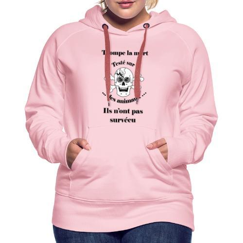 Trompe la mort «méchant» Test animal FC - Sweat-shirt à capuche Premium pour femmes