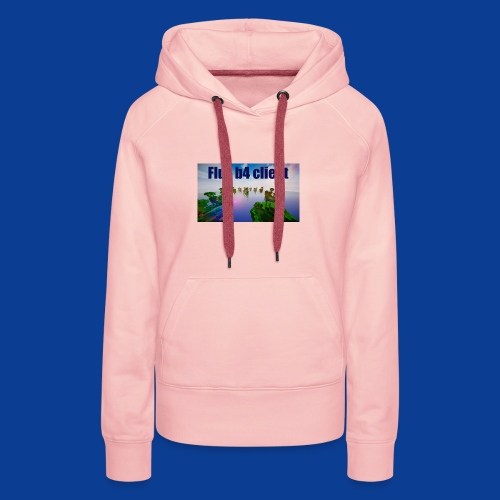 Flux b4 client Shirt - Women's Premium Hoodie