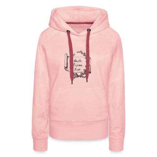 mug humour smile dream live - Sweat-shirt à capuche Premium pour femmes
