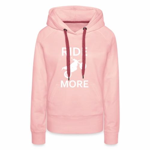 Ridemore - Frauen Premium Hoodie