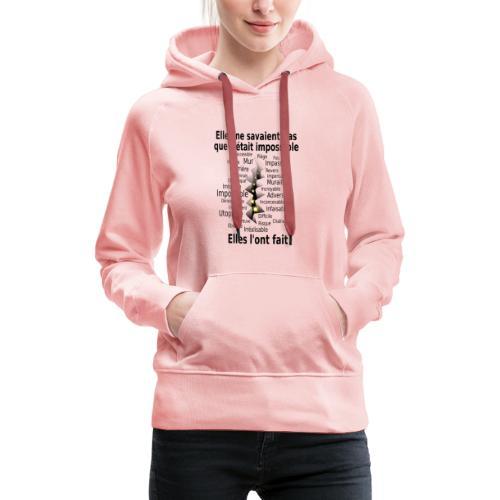 Impossible et fait Femmes brèche Fond Clair - Sweat-shirt à capuche Premium pour femmes