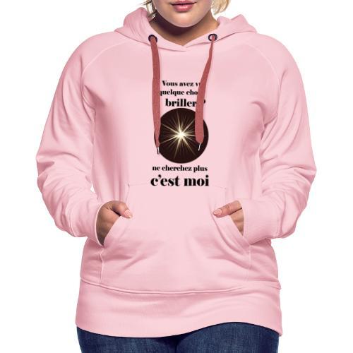 Lorgnette brillant ...amoureux ou inspiré FC - Sweat-shirt à capuche Premium pour femmes
