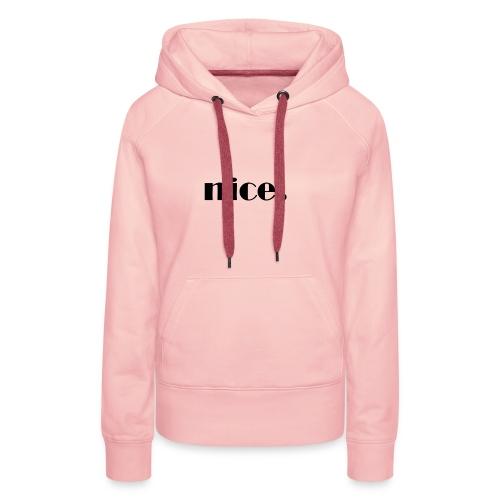 nice Mode Design schwarz - Frauen Premium Hoodie