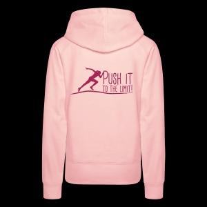 Push it to the limit woman - Frauen Premium Hoodie