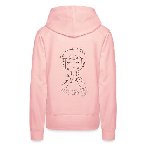Boys can cry - Sweat-shirt à capuche Premium pour femmes