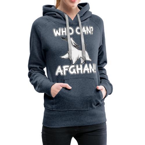 Who Can Afghan III - Naisten premium-huppari