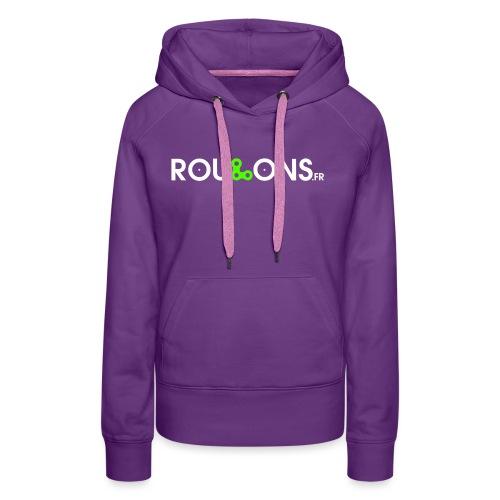 logoblancFluo_Roulons.fr - Sweat-shirt à capuche Premium pour femmes
