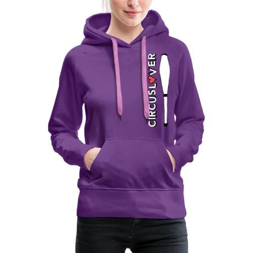 CIRCUSLOVER -JUGGLING CLUBS - CIRCUS JUGGLER - Felpa con cappuccio premium da donna