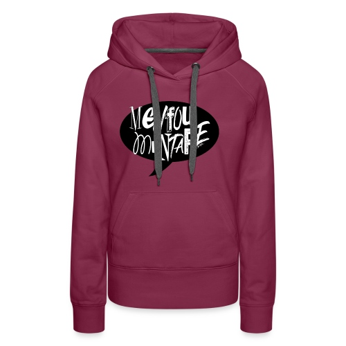 La bulle MENFOUMENTAPE by Alice Kara - Sweat-shirt à capuche Premium pour femmes