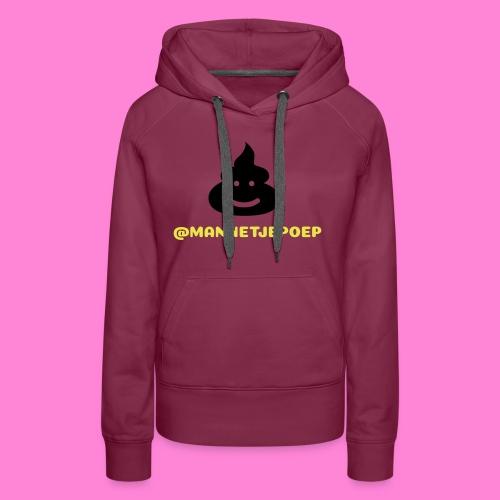 Mannetje Poep Shit - Vrouwen Premium hoodie