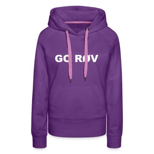 GO RØV - Dame Premium hættetrøje