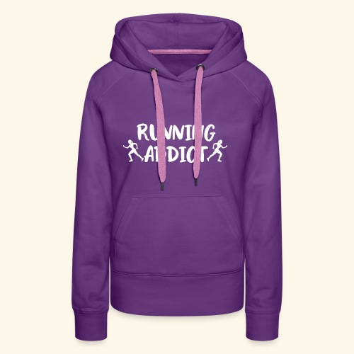 Running Addict Women Frauen Süchtig nach Laufen - Frauen Premium Hoodie