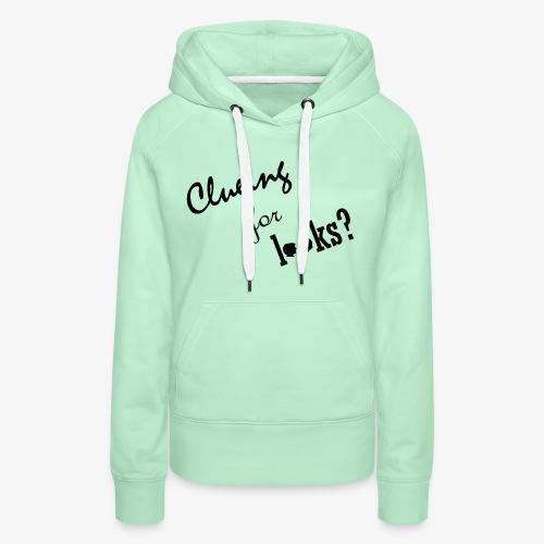 clueing for looks black - Vrouwen Premium hoodie