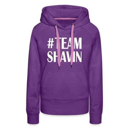 TeamShavin - Frauen Premium Hoodie