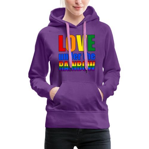 Love under the rainbow - Women's Premium Hoodie