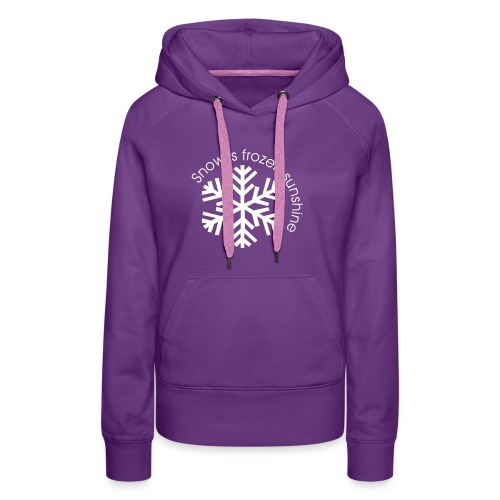 snow is frozen sunshine - Frauen Premium Hoodie